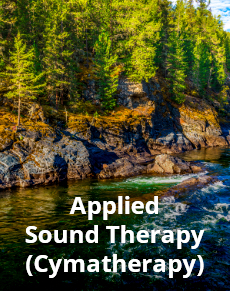 Applied Sound Therapy (Cymatherapy)